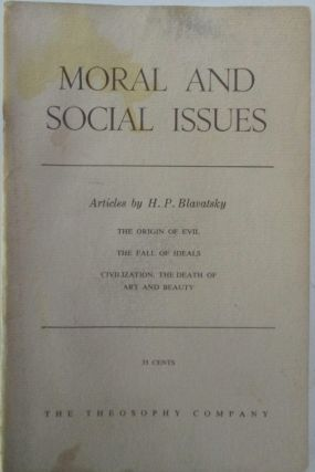 Moral and Social Issues. Articles by H.P. Blavatsky. H. P. Blavatsky