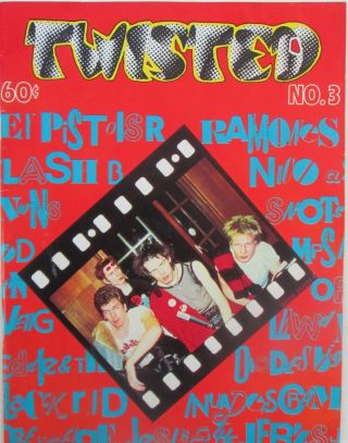 Twisted. No. 3. March, 1978. Robert Roberts, authors