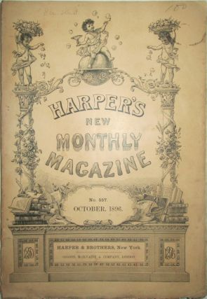 Harper's New Monthly Magazine. October 1896. George Du Maurier, Frederic Remington, R. R. Bowker,...
