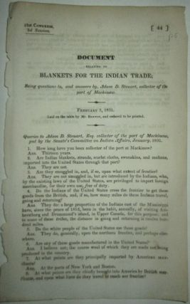 Document Relating to Blankets for the Indian Trade; being questions to, and answers by, Adam D....
