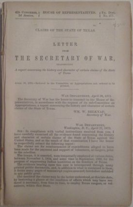 Claims of the State of Texas. Letter from the Secretary of War, Transmitting A report concerning...