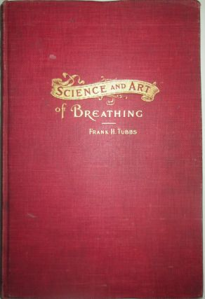 Science and Art of Breathing. Frank H. Tubbs
