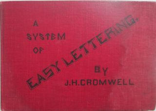 A System of Easy Lettering. With a Supplement Consisting of Eight Alphabets. J. H. Martin...