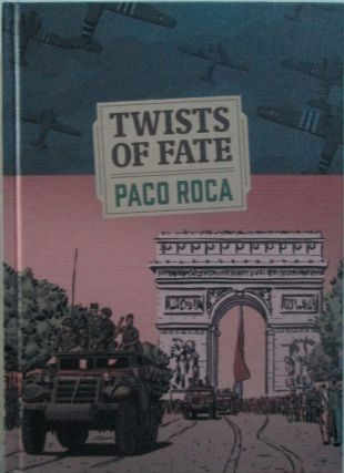 Twists of Fate. Paco Roca