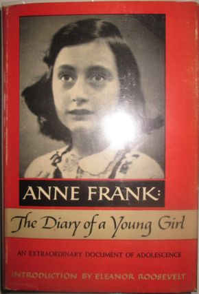 Anne Frank: The Diary of a Young Girl. Anne Frank, Eleanor Roosevelt, introduction
