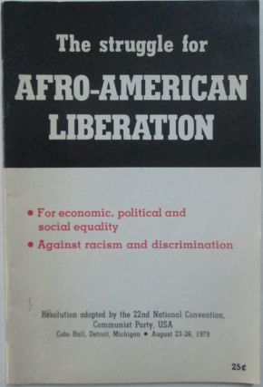 The Struggle for Afro-American Liberation. given