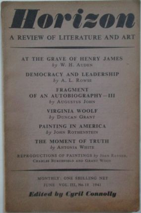 Horizon. A Review of Literature and Art. June, 1941. W. H. Auden, Augustus John, Antonia White