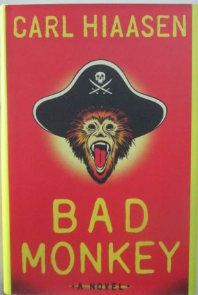 Bad Monkey. Carl Hiaasen