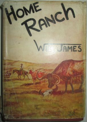 Home Ranch. Will James