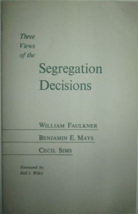 Three Views of the Segregation Decisions (Cover title). Papers read at a session of the...